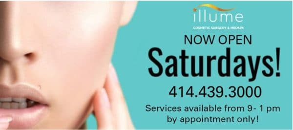 Our Waukesha MedSpa is now open Saturdays starting May 1st!